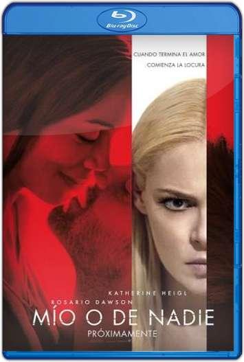 Mío o De Nadie (2017) HD 1080p y 720p Latino