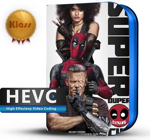 Deadpool 2 (2018) Super Duper Cut 1080p BDRip HEVC-10Bits Dual Audio Latino - Inglés [Subt.Esp] ( Acción. Fantástico. Comedia )