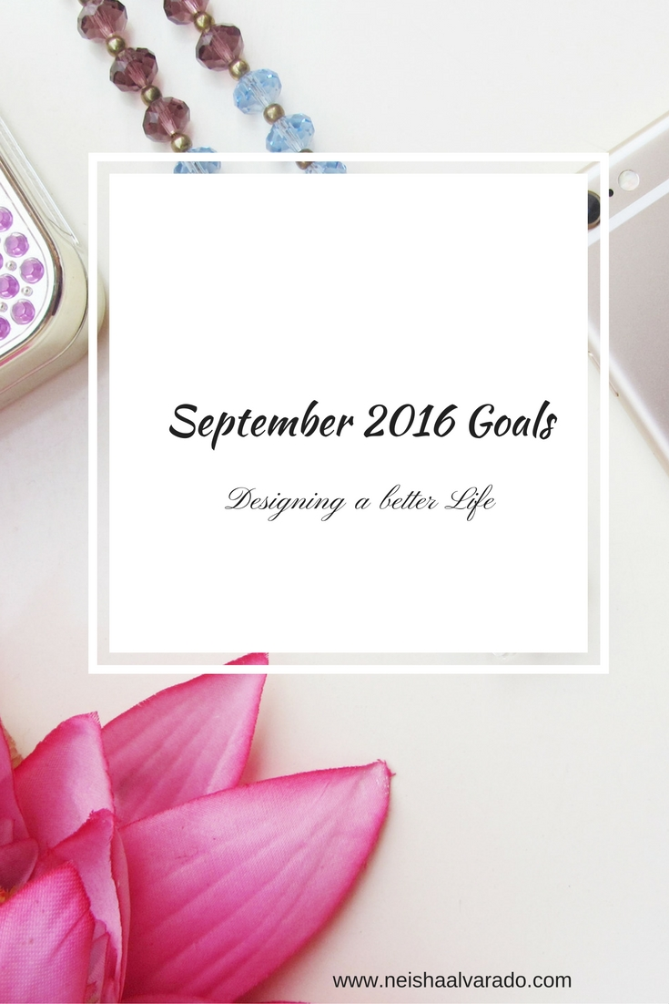 My Goals for September 2016