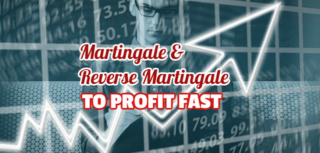 Making profits easily using martingale and reverse martingale.