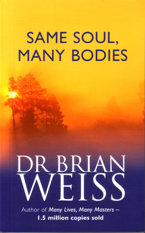 WEISS BRIAN SAME BODIES SOUL DR BY PDF MANY