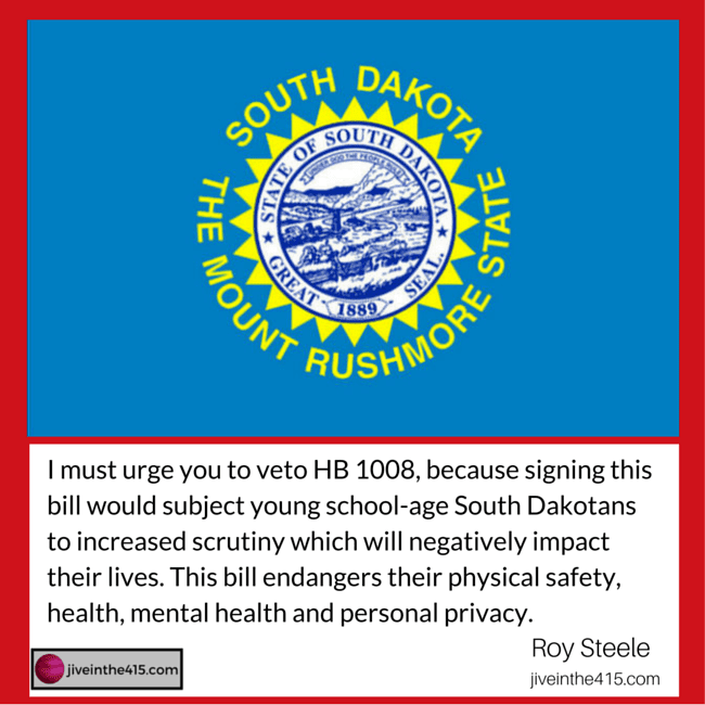 A map of South Dakota and a quote from Roy Steele urging governor to veto HB1008.