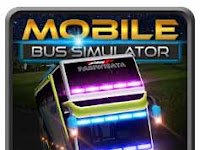 Mobile Bus Simulator Apk v1.0 No Mod Latest Version