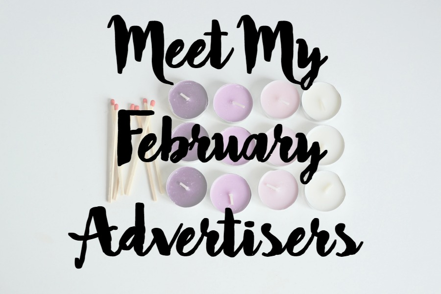Meet My February Advertisers