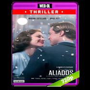 Aliados (2016) WEB-DL 720p Audio Dual Latino-Ingles