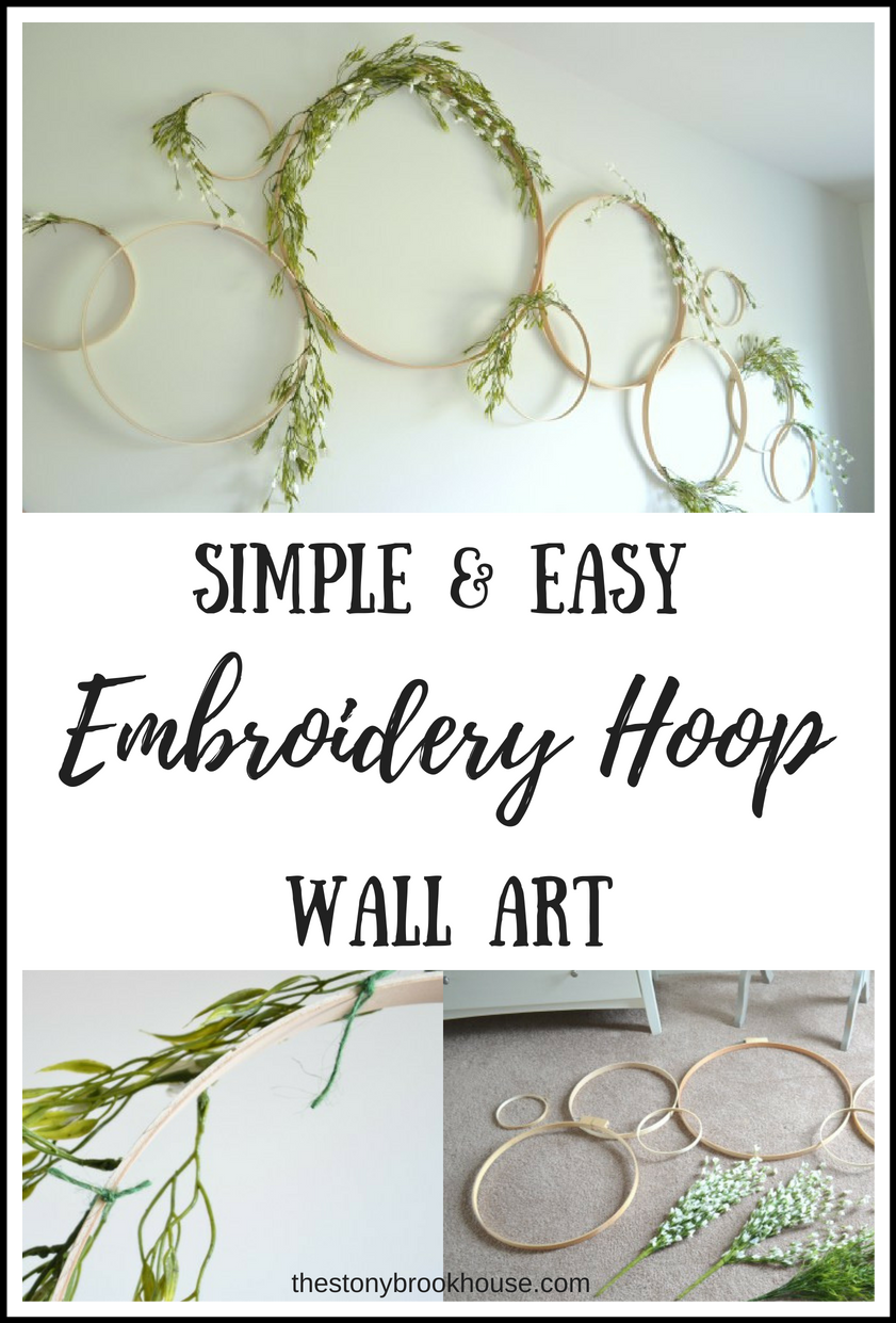 Simple & Easy Embroidery Hoop Wall Art - The Stonybrook House