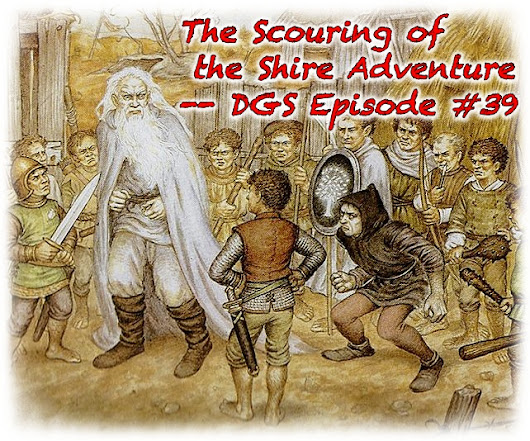 Scouring of the Shire on DGS Podcast #39