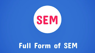 Full Form of SEM in Hindi