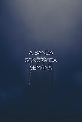 A Banda Sonora da Semana #37 com um livro novo da Quetzal e um vídeo da Bumba na Fofinha