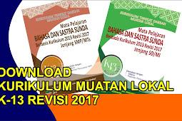 KI KD Muatan Lokal (Mulok ) Bahasa Sunda Kurikulum 2013 Revisi 2017 Untuk Jenjang SD/MI dan SMP/MTS