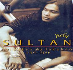 Lirik Lagu Sultan - Terpaksa Aku Lakukan