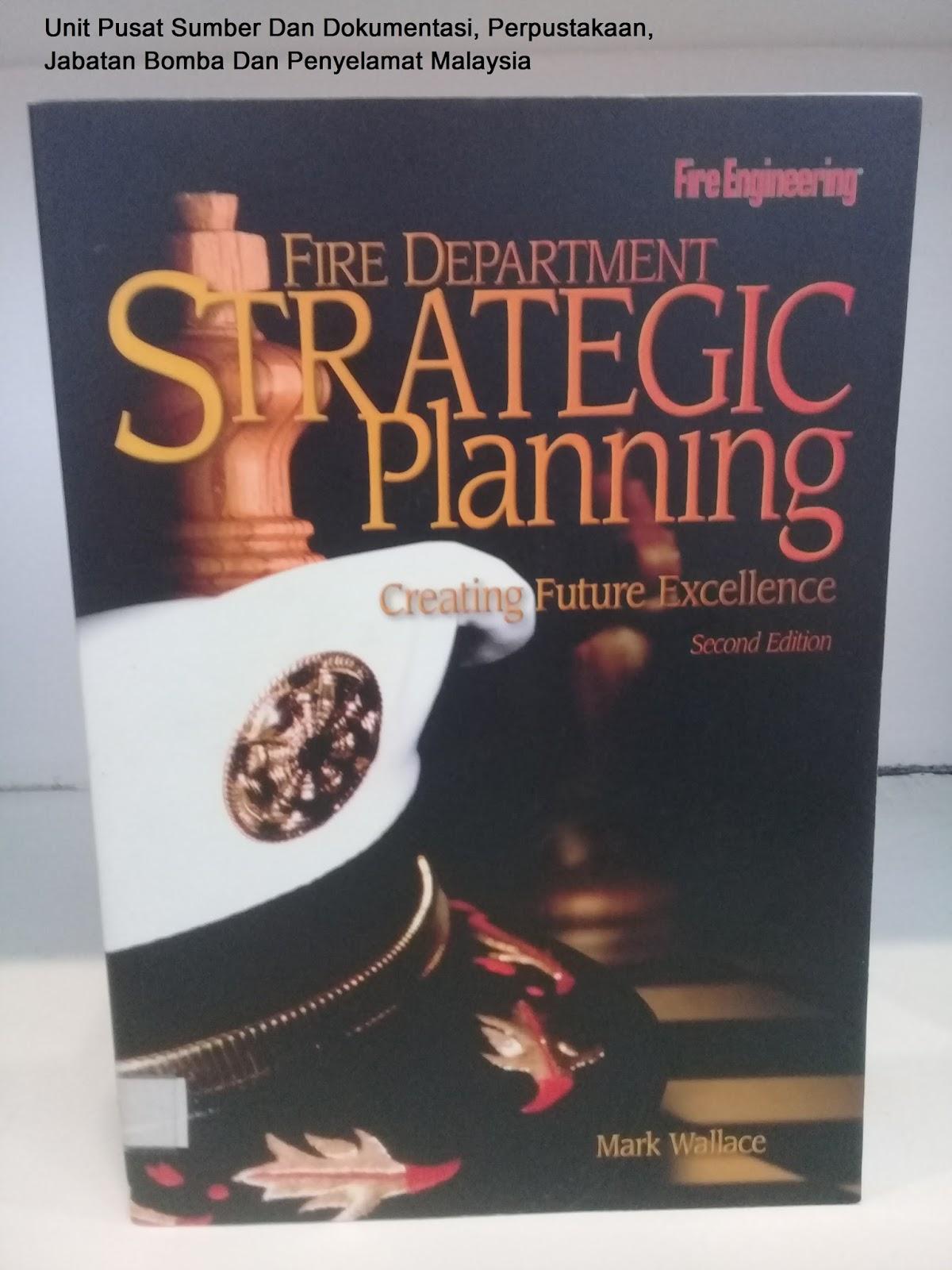 Sipnosis Buku Fire Department Strategic Planning