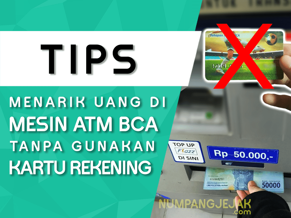 Cara Tarik Tunai Uang di ATM BCA Tanpa Kartu ATM