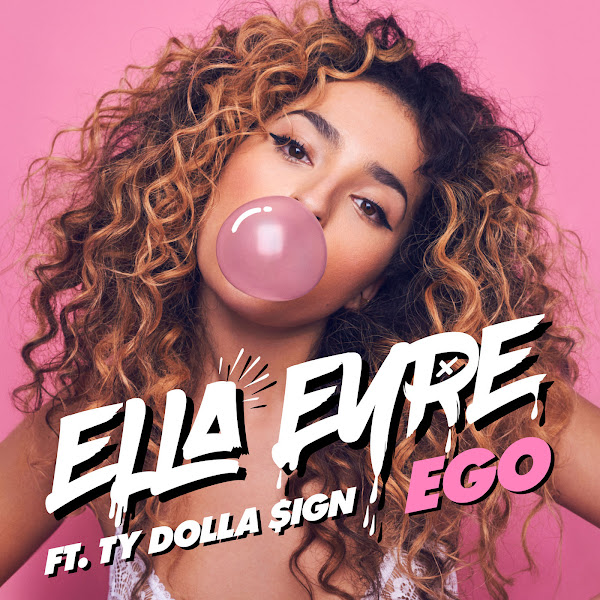 Ella Eyre - Ego (feat. Ty Dolla $ign) - Single  Cover