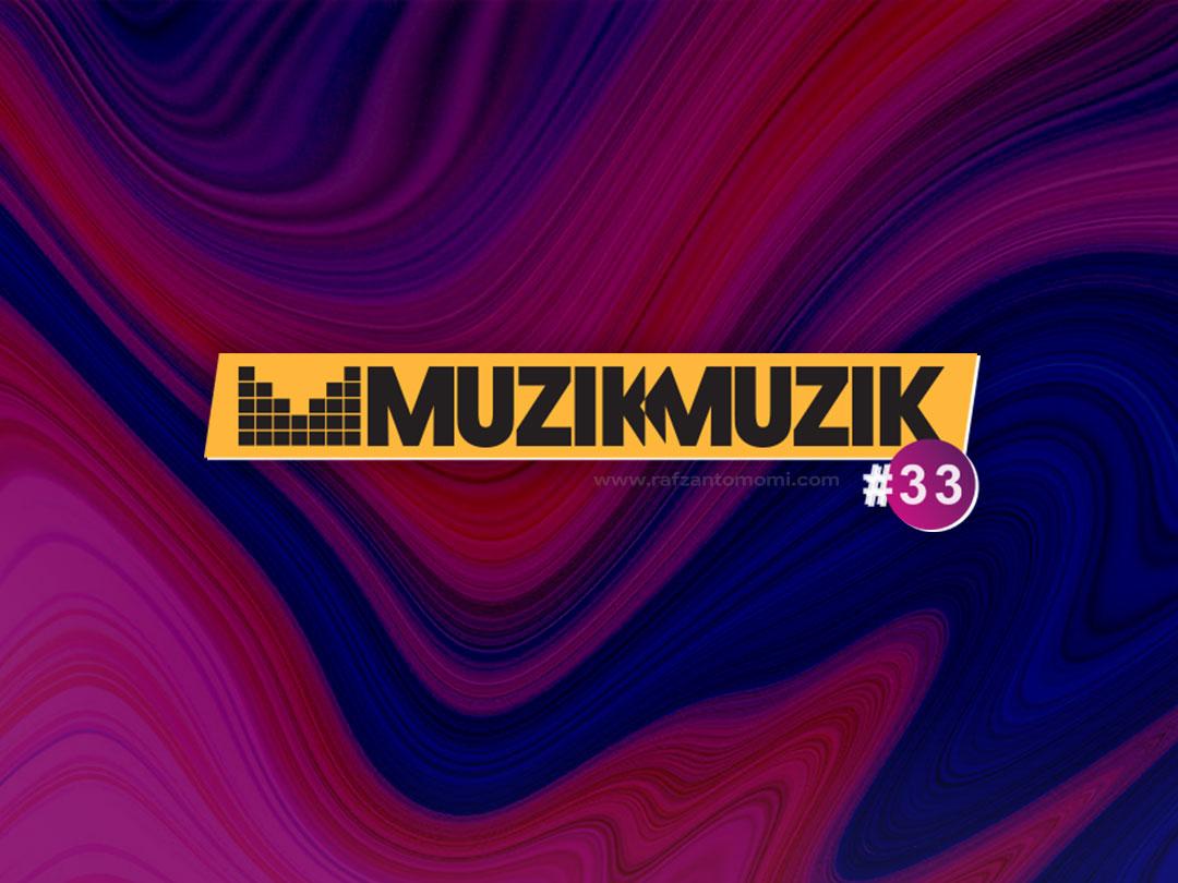 Anugerah Juara Lagu 33 (AJL33) - Senarai Lagu Separuh Akhir Muzik-Muzik 33