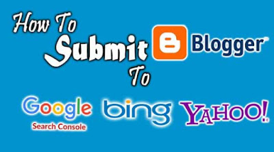 Blogger, site, website, URL, blog, submit, submission, add, google, bing, yahoo,