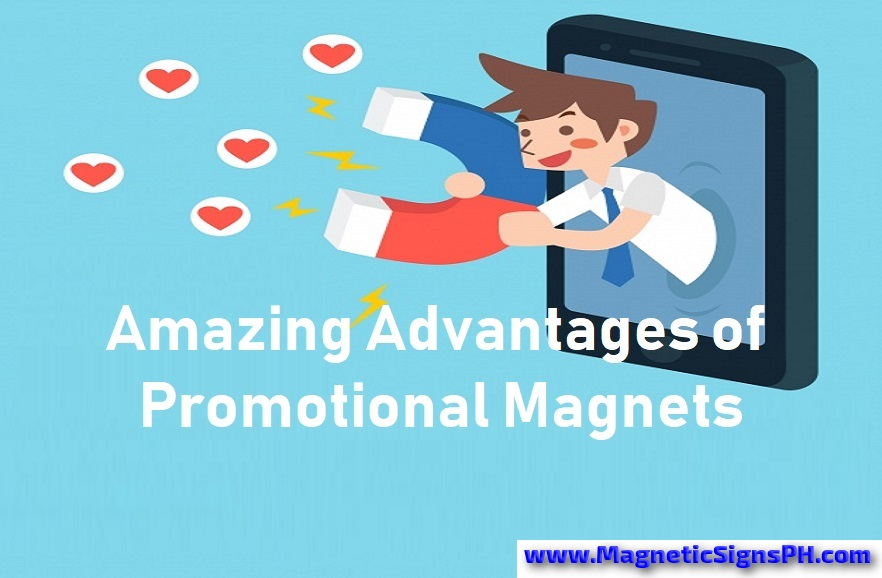 Amazing Advantages of Promotional Magnets in Marketing