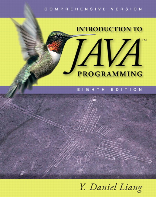 Introduction to Java programming – Y. Daniel Liang