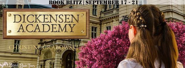 {Excerpt+Giveaway} Dickensen Academy by Christine Grabowski