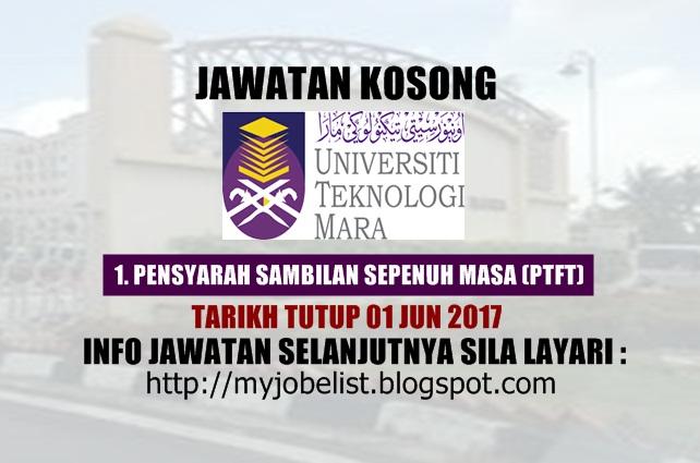 Jawatan Kosong Universiti Teknologi MARA (UiTM) Jun 2017