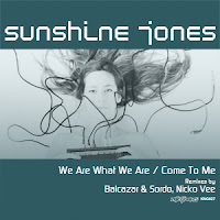 Sunshine Jones We Are What We Are King Street