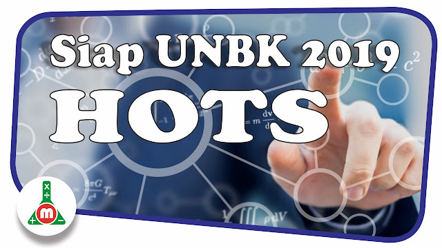 Soal SIAP UNBK 2019 Matematika SMA Program IPA Seri HOTS m4th-lab
