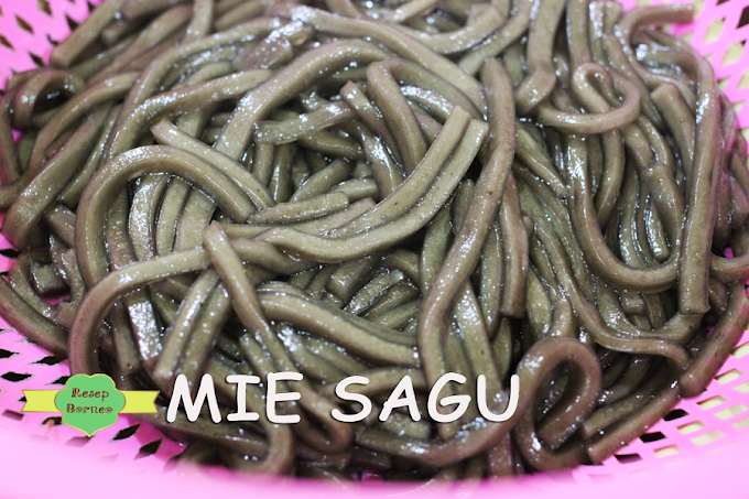 Cara Membuat Mie Sagu