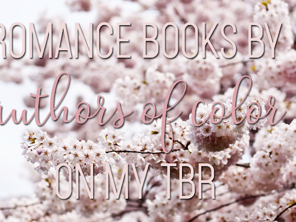 Romance Books By Authors of Color I Want To Read