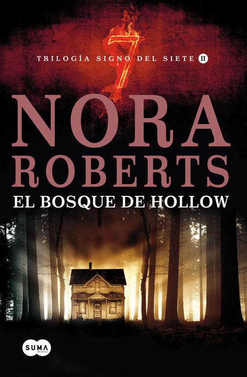 El bosque de Hollow – Nora Roberts