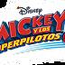 'Mickey y los Superpilotos' aterrizan este domingo en Disney Channel