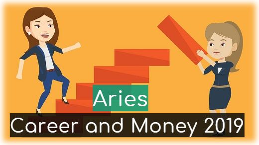 Aries 2019 Career And Money Daily Weekly Monthly Horoscope 2019