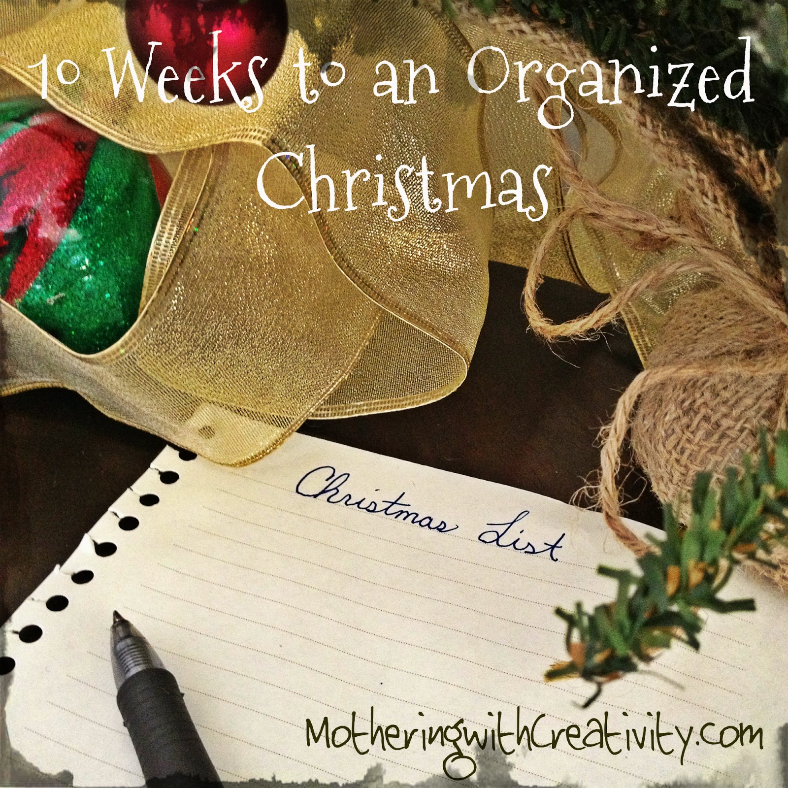 Until Christmas 10 Weeks Till Christmas.Mothering With Creativity 10 Weeks To An Organized Christmas