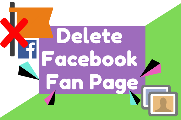 How To Delete A Page You Created On Facebook