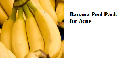 Banana Peel Pack for Acne