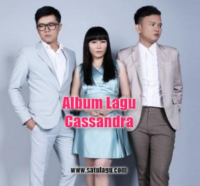 Kumpulan Lagu Cassandra Mp3 Terbaru dan Terlengkap Full Rar,Cassandra, Pop,