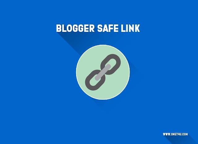 Cara Membuat Safelink Di Blogger Utama [LATEST]