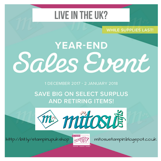 Stampin' Up! Year-End Sales Event from Mitosu Crafts UK Online Shop