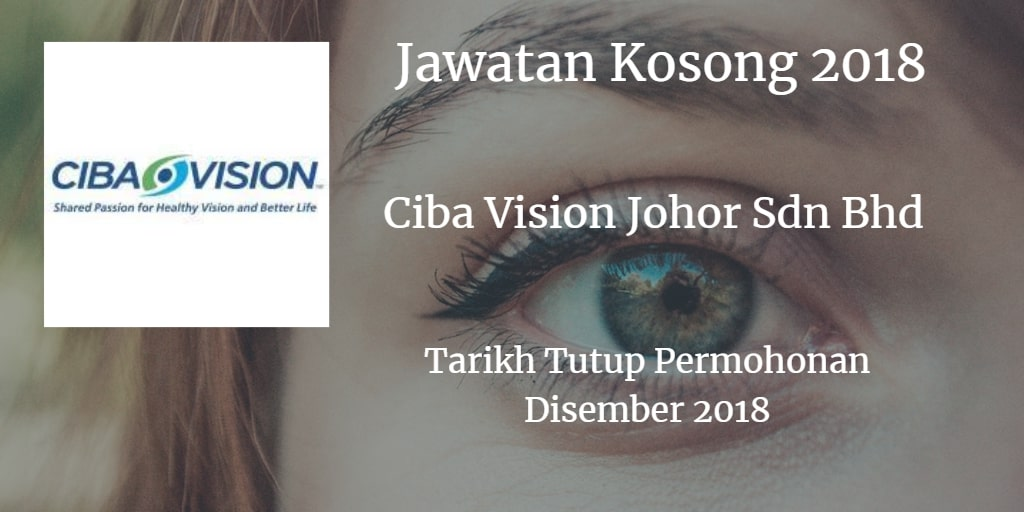 Jawatan Kosong Ciba Vision Johor Sdn Bhd Disember 2018