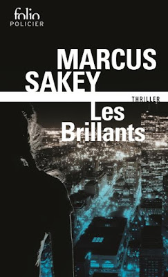 Les Brillants - Markus Sakey
