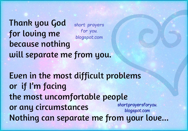 Short prayer thank you God for loving me imge and prayer by Mery Bracho. Christian nice short  cards.