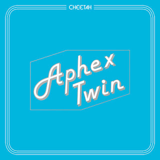 Aphex Twin - Cheetah (EP) (2016) - Album Download, Itunes Cover, Official Cover, Album CD Cover Art, Tracklist