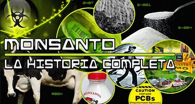 Monsanto, la historia Completa