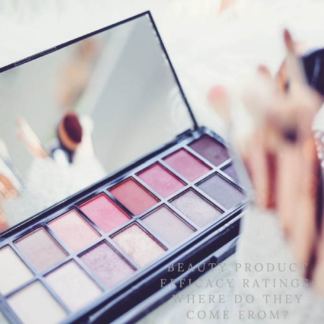 Beauty Product Efficacy Ratings: Where Do They Come From?