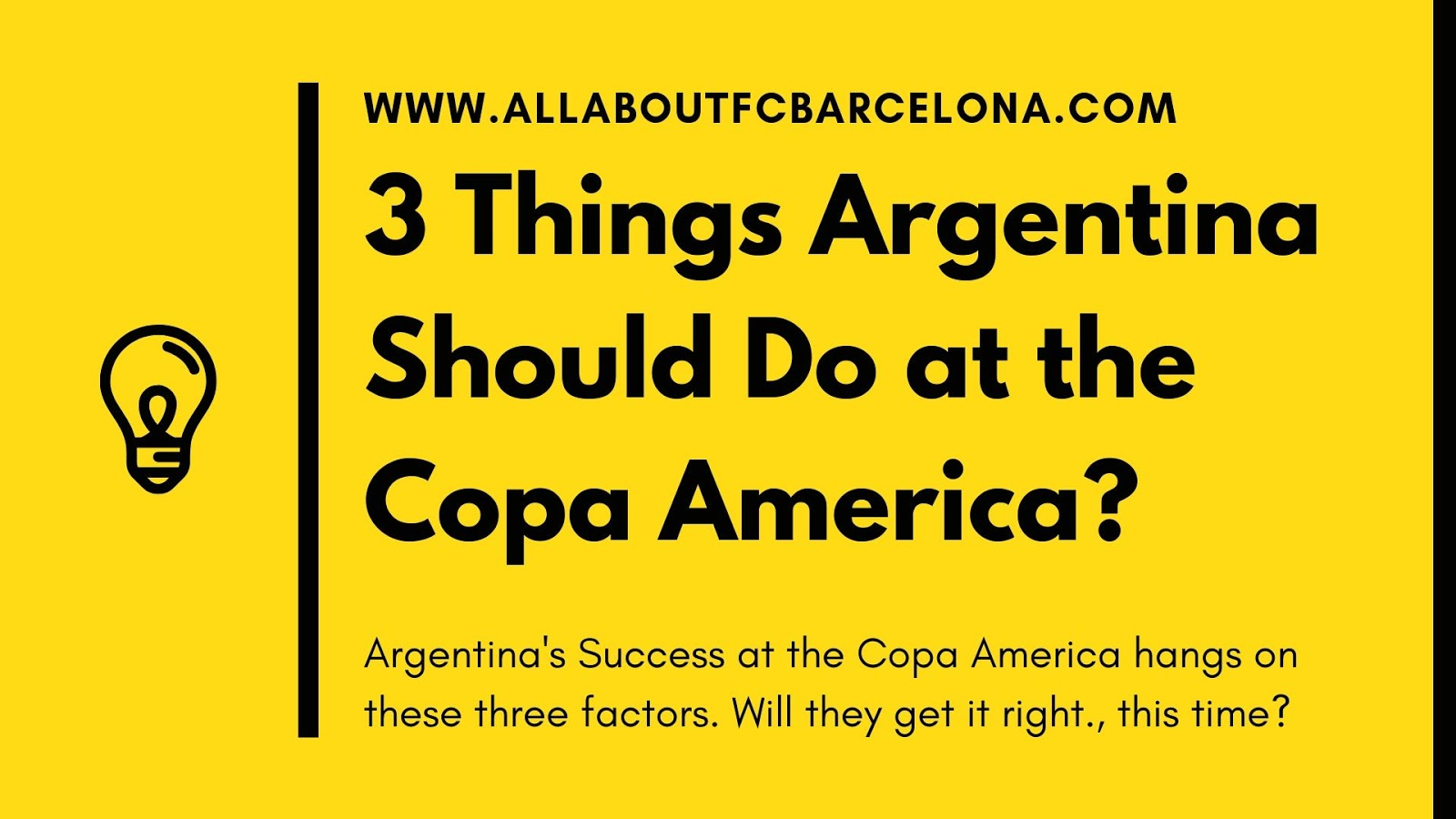 3 Things Argentina Should Do to Triumph at the Copa America 2019?