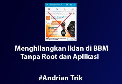 Menghilangkan Iklan di BBM Tanpa Root dan Aplikasi Khusus