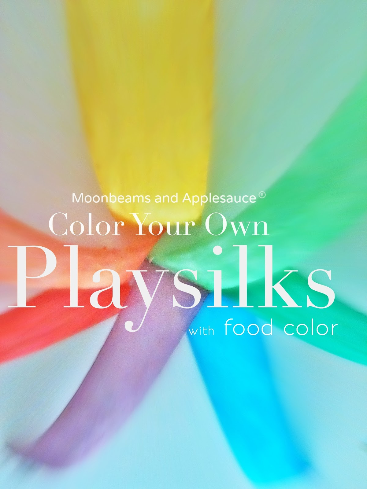 Color Your Own Playsilks With Food Coloring