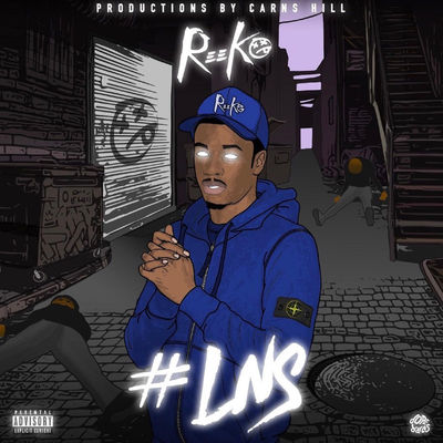 Reeko Squeeze - #LNS - Album Download, Itunes Cover, Official Cover, Album CD Cover Art, Tracklist