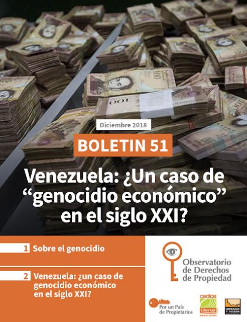 """Boletin 51: Venezuela: ¿Un caso de """"genocidio económico"""" en el siglo XXI?"""