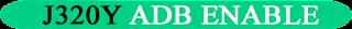 https://www.gsmnotes.com/2020/09/samsung-j3-j320y-adb-enable.html