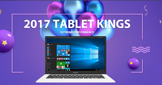 2017 Tablet Kings Flash Sale! Get Teclast Tbook 16 Power, Cube Mix Plus, Chuwi LapBook, Voyo VBook A1 at their best price on GearBest